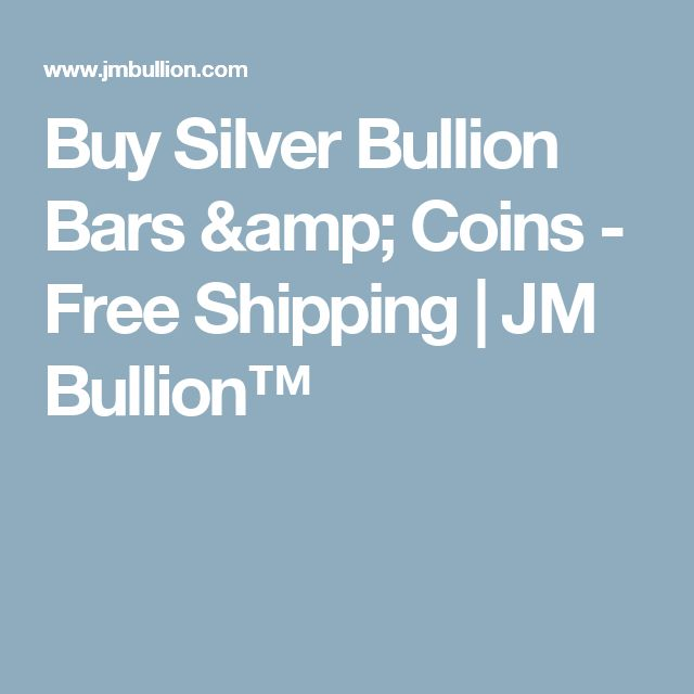 Buy Silver Bullion Bars & Coins - Free Shipping | JM Bullion™