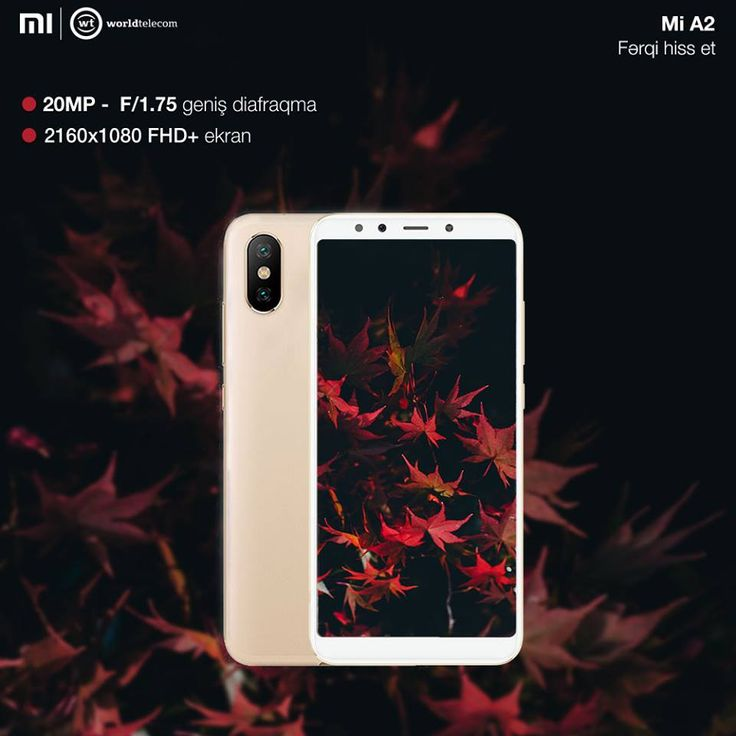 Xiaomi Mi A2 Telefon Qiymeti World Telecom Xiaomi Iphone Phone