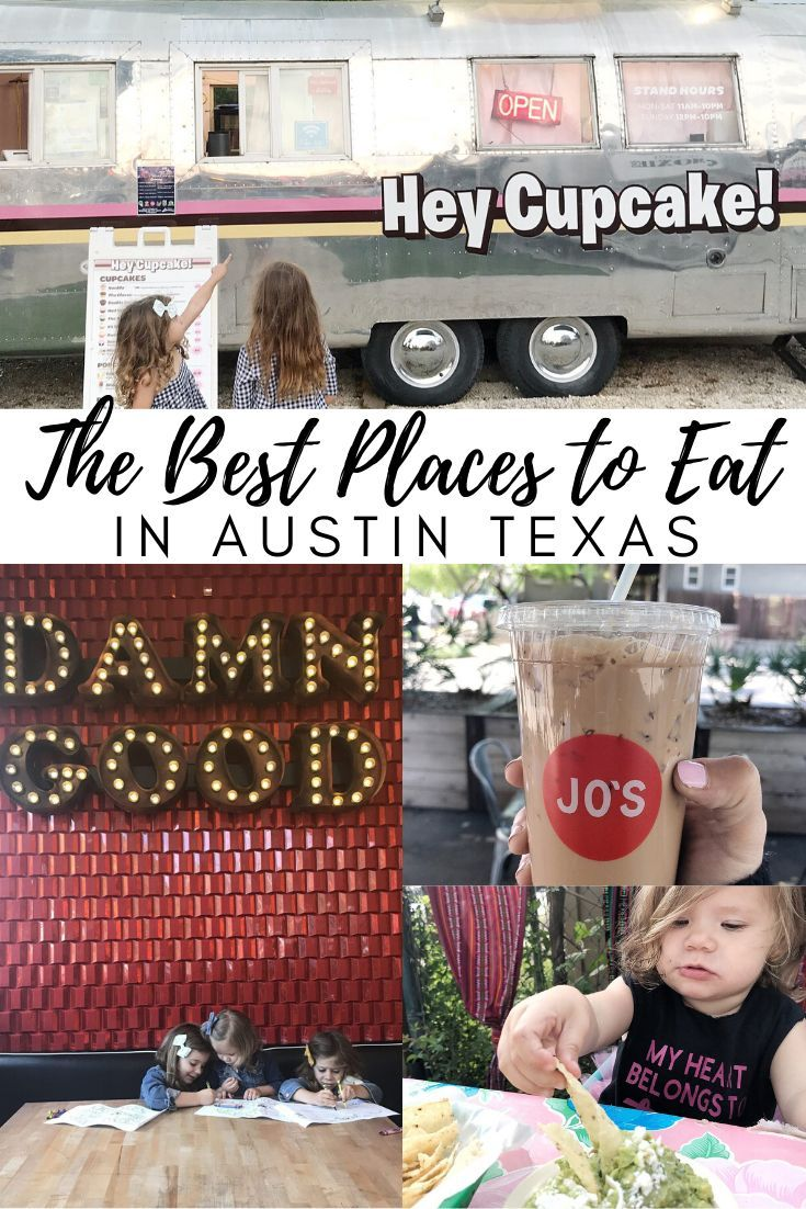 The Best Places To Eat In Austin With Kids In 2020 Austin With Kids Best Places To Eat Visit Austin