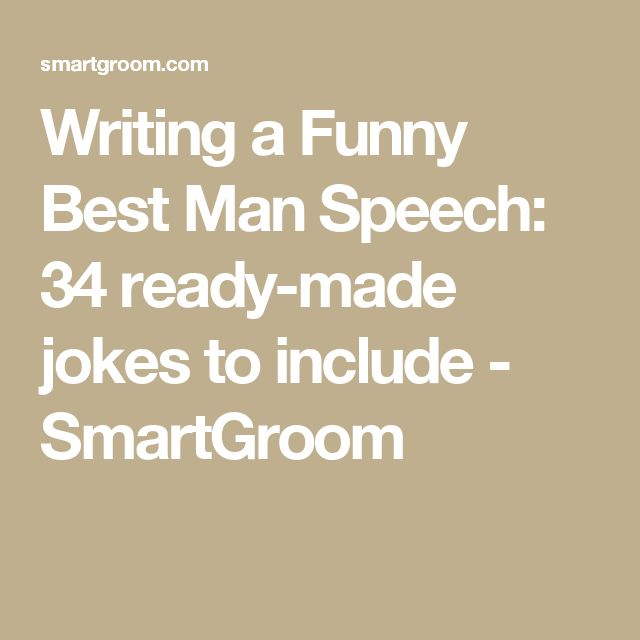 Writing a Funny Best Man Speech: 34 ready-made jokes to include - SmartGroom