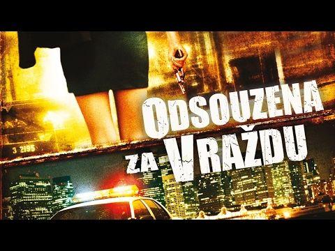 Odsouzena za vraždu | český dabing - YouTube