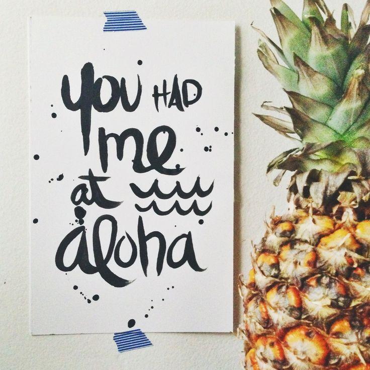 You had me at Aloha (Original #Handlettering ) #aloha #pineapple
