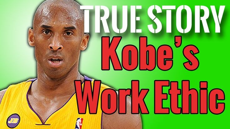 True Story: Kobe Bryant's Unmatchable Work Ethic - #NoGrindNoShine: The Return - YouTube