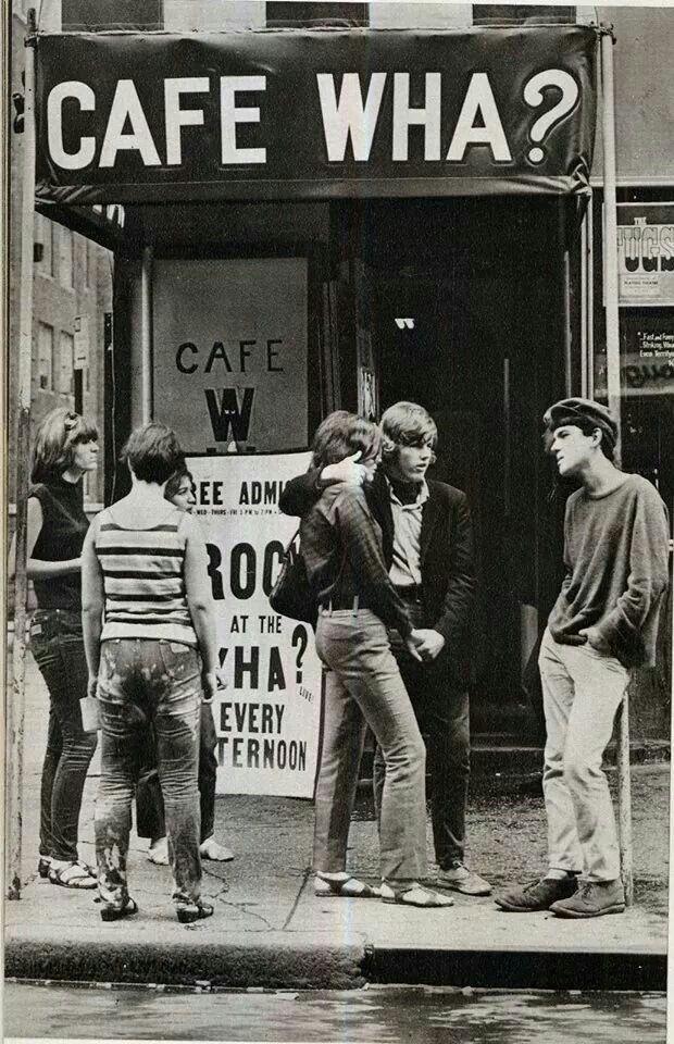 1960s - Cafe Wha? Greenwich Village, NY