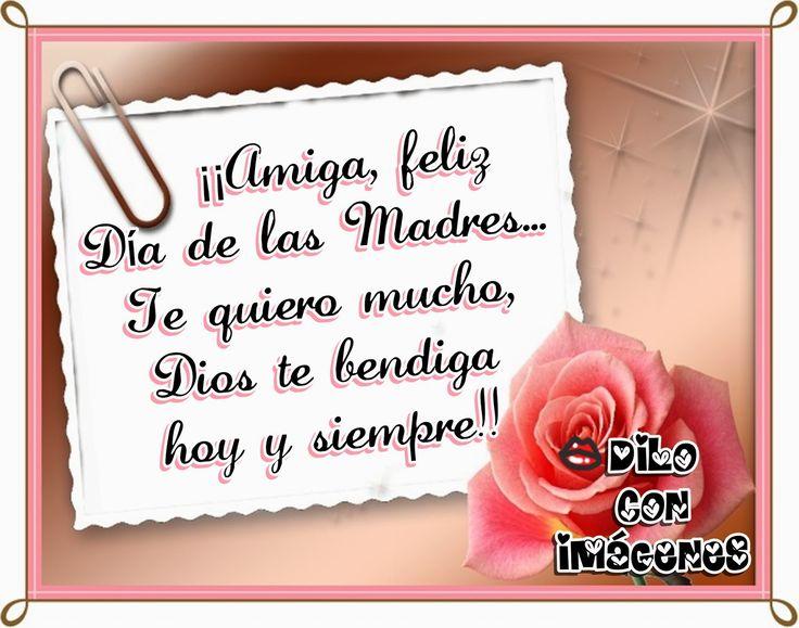 ♥✿♥DILO CON IMÁGENES♥✿♥: ¡¡Amiga,Feliz Día de las Madres!!
