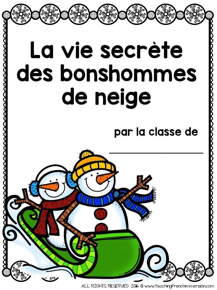 "Cover page and writing response paper for the book ""La vie secrète des bonshommes de neige"" by Caralyn Buehner."