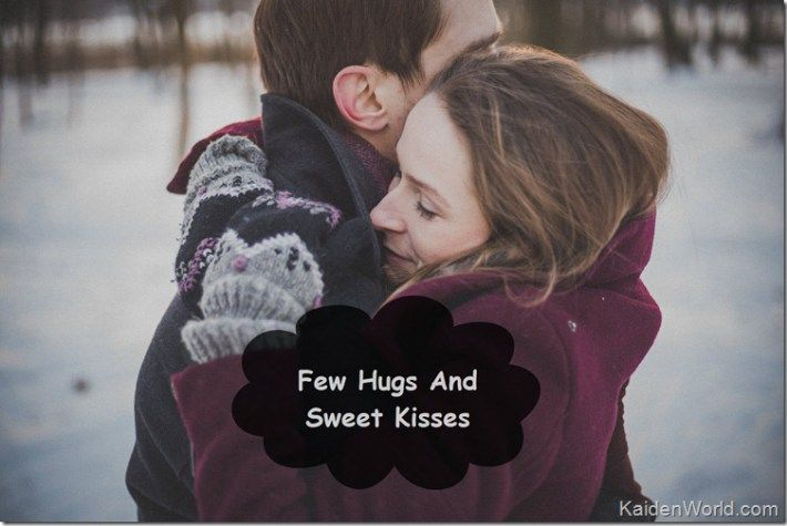 For a girl, a few hugs and sweet kisses feel just as special as a Queen. Your touch can make her feel happy if she is in love with you. As mentioned above, Girls are sensitive and delicate, your touch can make them forget the things for the moment and you can behave according to her mood after that.