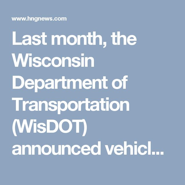 Last month, the Wisconsin Department of Transportation (WisDOT) announced vehicle miles traveled in the state were at an all-time record in 2015 of 62.1 billion miles. That is up nearly 2.1 billion miles compared to 2014, and represent the largest annual percentage increase in vehicle miles traveled in 17 years.