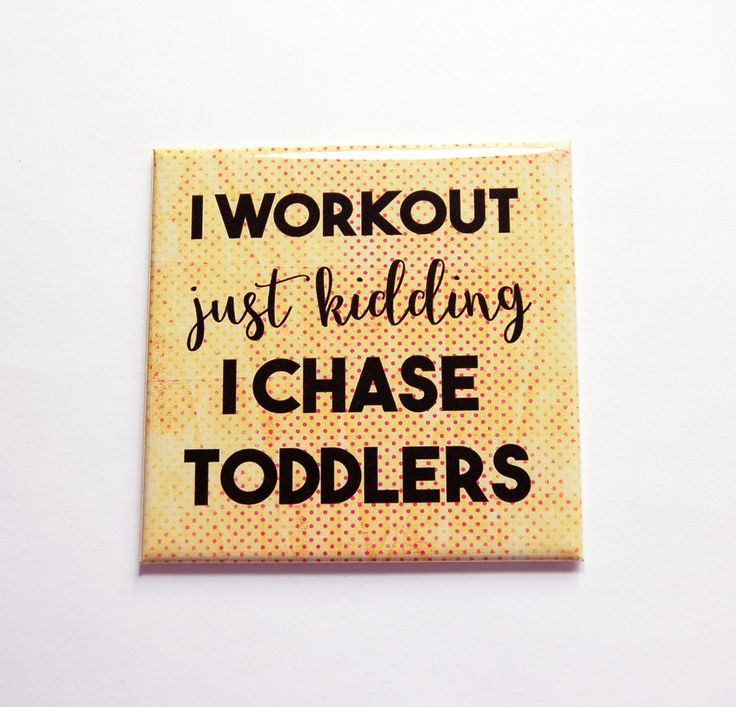 Mom Magnet, Mom of Toddlers, Large Square Magnet, Fridge magnet, Gift for her, Mothers Day, I workout, I chase toddlers, humor (7169) by KellysMagnets on Etsy