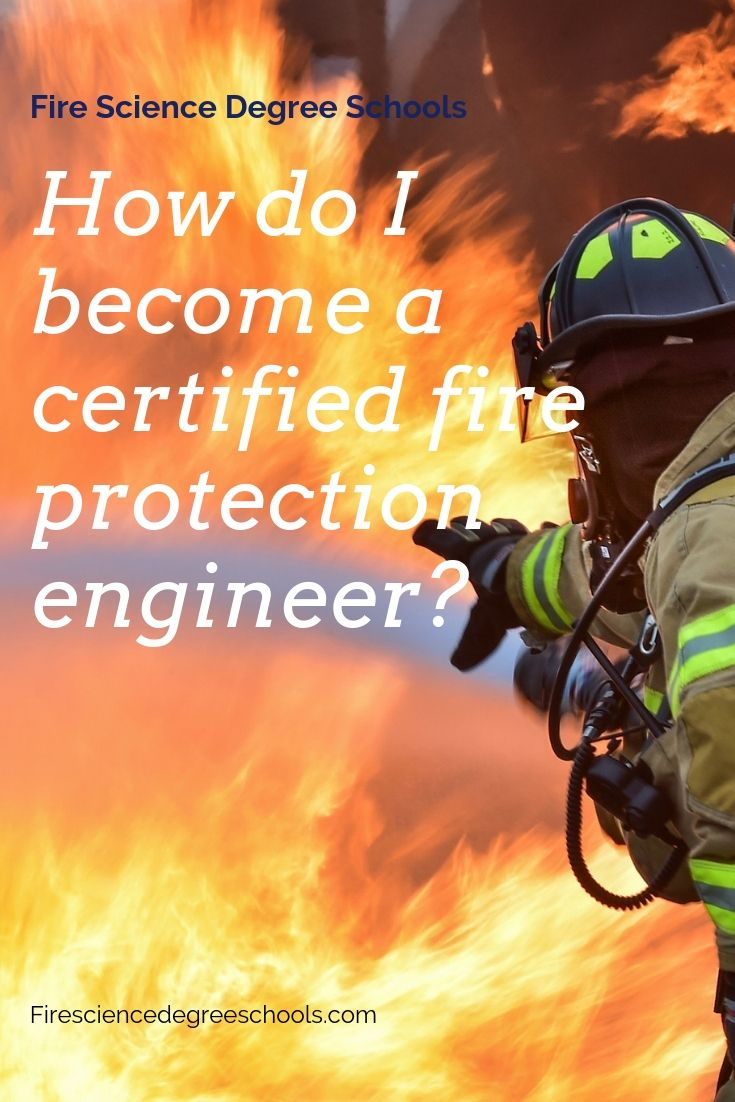 How do i a certified fire protection engineer