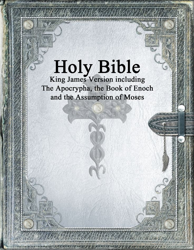 The Holy Bible, King James Version with the Apocrypha, Book of Enoch and the Assumption of Moses