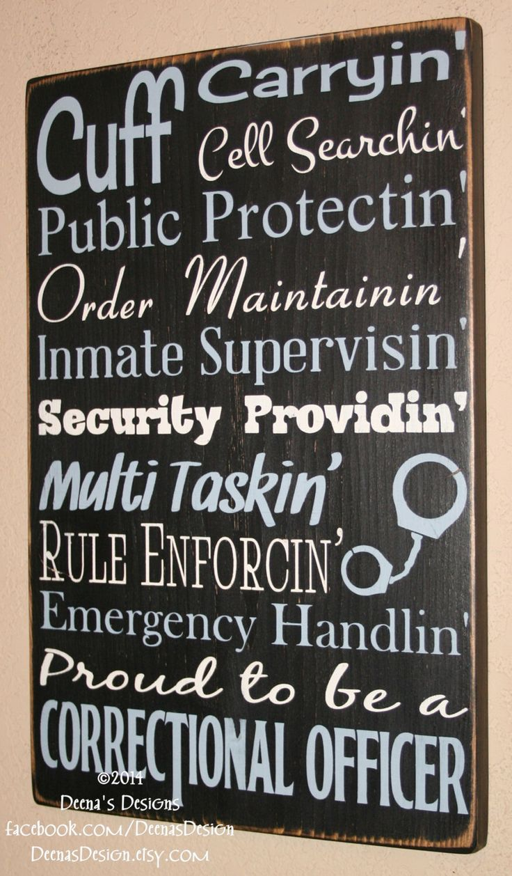 Correctional Officer Sign , CO Sign, Corrections Wall Decor, Distressed Wall Decor, Custom Wood Sign - Proud To Be A Correctional Officer by DeenasDesign on Etsy https://www.etsy.com/listing/211197989/correctional-officer-sign-co-sign