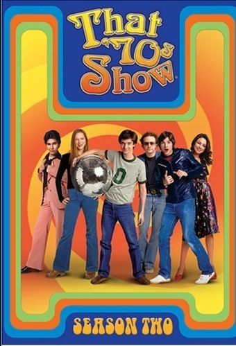 That 70's show classic show the early episodes are very funny the last seasons kinda sucked though