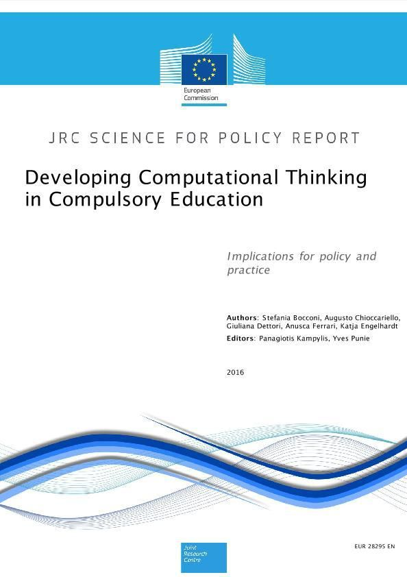 Developing Computational Thinking in Compulsory Education - Implications for policy and practice ©EU