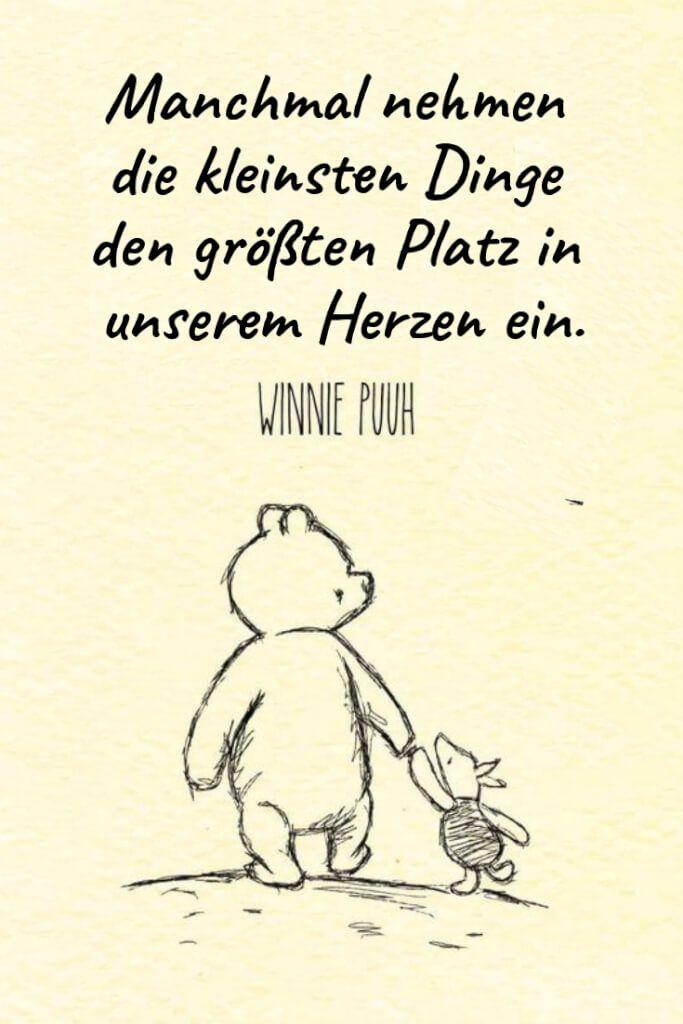 Manchmal nehmen die kleinsten Dinge den größten Platz in unserem Herzen ein. – Winnie Puuh | Entdecke mehr als 100 tolle Liebessprüche | 21kollek…