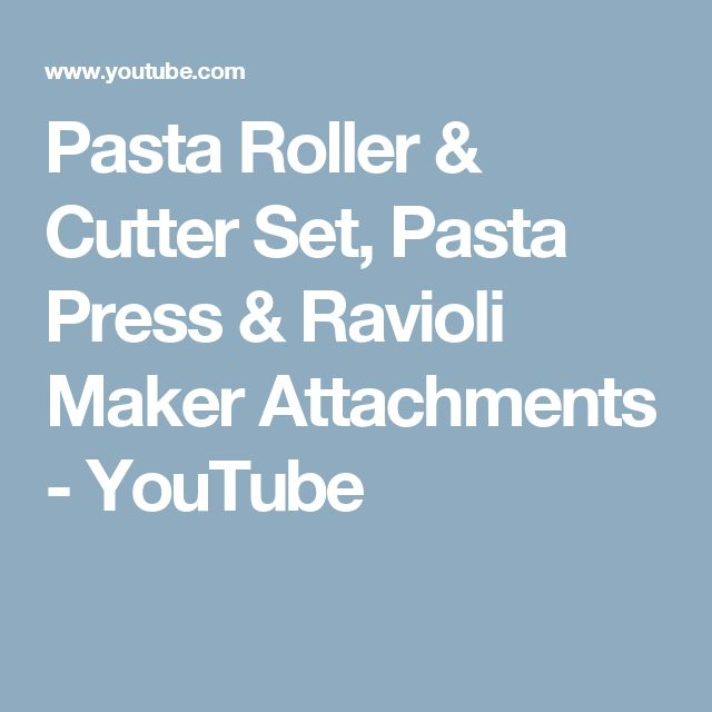 Pasta Roller & Cutter Set, Pasta Press & Ravioli Maker Attachments - YouTube
