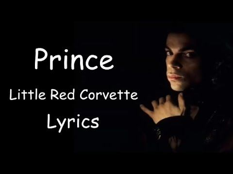 prince little red corvette lyrics places to visit pinterest. Cars Review. Best American Auto & Cars Review