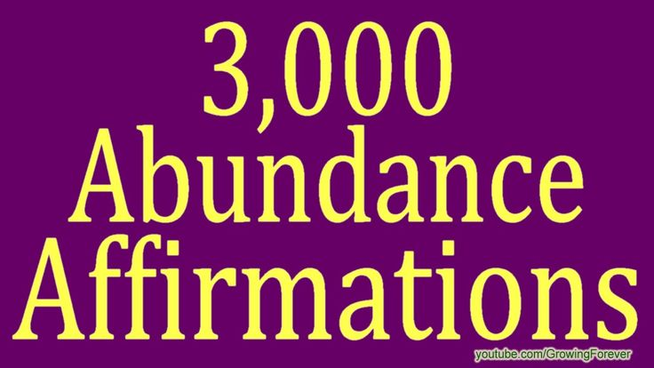 3000 ★POWERFUL★ Abundance Affirmations. Law of Attraction, Subconscious ...