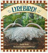 The PETAA Teachers' Guide to the Children's Book Council of Australia Book of the Year Awards Lyrebird! A True Story 2013 CBCA Short List — Eve Pownell Award for Information Books Author: Jackie Kerin Illustrator: Peter Gouldthorpe Unit of work Suitable for Primary School Teachers and Parents Themes: Living things, seasons, time, environment, sustainability (cross curriculum priority) Years: 3 and 4. NSW Stage 2