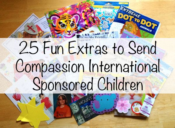 """25 Easy & Fun """"Extras"""" to Include in your Compassion Letters"""