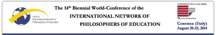 INPE 2014 – The 14th Biennial World-Conference of the International Network of Philosophers of Education