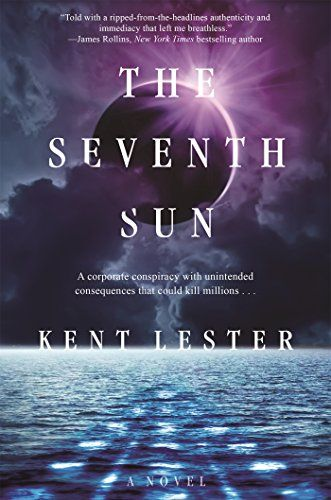 The Seventh Sun by Kent Lester (Forge Books)