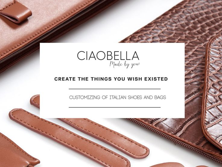 CIAOBELLA delivers amazing purses, handbags and shoes in separate parts. Unleash your creativity. Click & zip. Mix & match. BE UNIQUE!