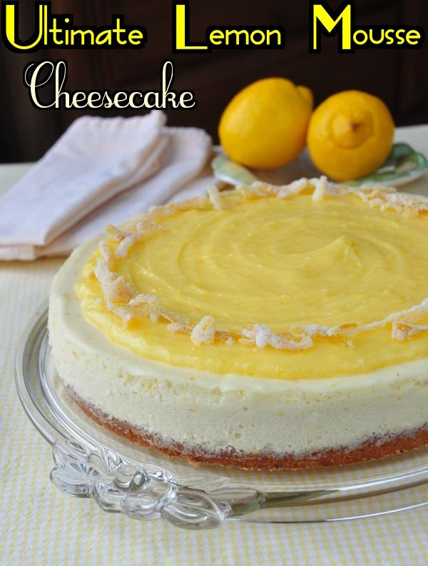 Ultimate Lemon Mousse Cheesecake - If you are a cheesecake lover and a lemon lover, this is your ultimate dessert. I started with a lemon shortbread cookie base and topped it with a creamy lemon mousse cheesecake batter. A tart and sweet homemade lemon curd tops it all off before being garnished with candied lemon zest; truly the  ultimate tart and sweet, lemon lovers dream dessert.