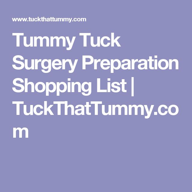 Tummy Tuck Surgery Preparation Shopping List | TuckThatTummy.com