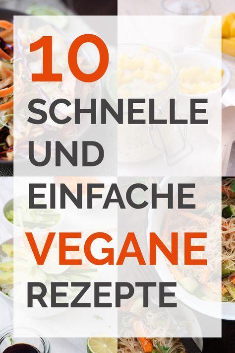 10 schnelle und einfache vegane Rezepte