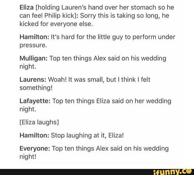 #wattpad #random Just like my bio says I LOVE Hamilton!!!!!! So I thought why not make this book??! Hope you Hamilfans enjoy!!!!!!!! :).  All Memes and Videos belong to their rightful owners.
