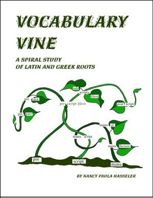 Vocabulary Vine - study of Latin and Greek root words