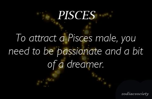 The guys that I've dated have ALL been pisces:)