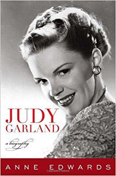 Judy Garland: A Biography: Anne Edwards: 9781589797871: Amazon.com: Books
