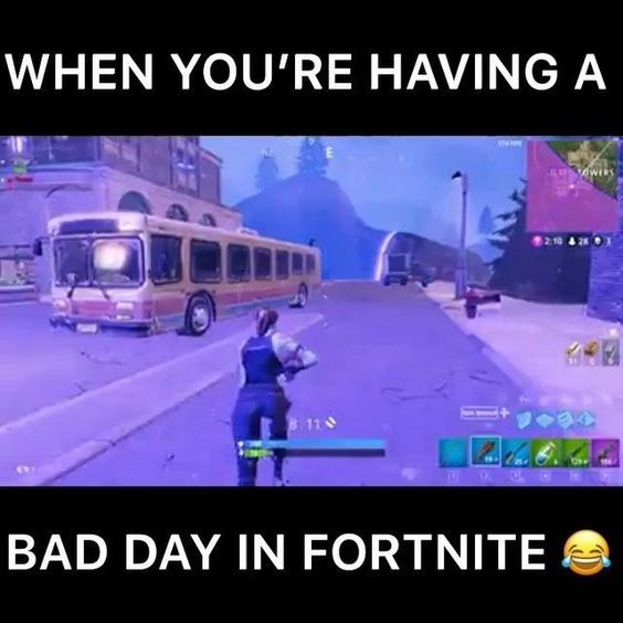 Fortnite Memes So True When Ur At Like 20 Health From The Stupid Storm And On Top Or That Your In Tilted Towers Like Re Funny Gaming Memes Funny Memes Fortnite