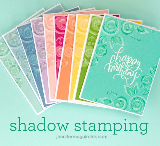 Shadow Stamping Video by Jennifer McGuire Ink