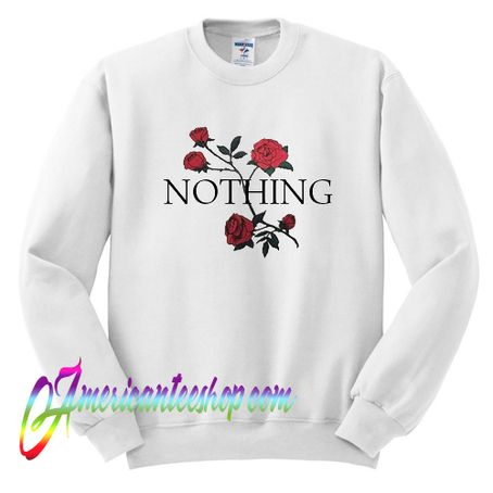 Nothing Rose Sweatshirt