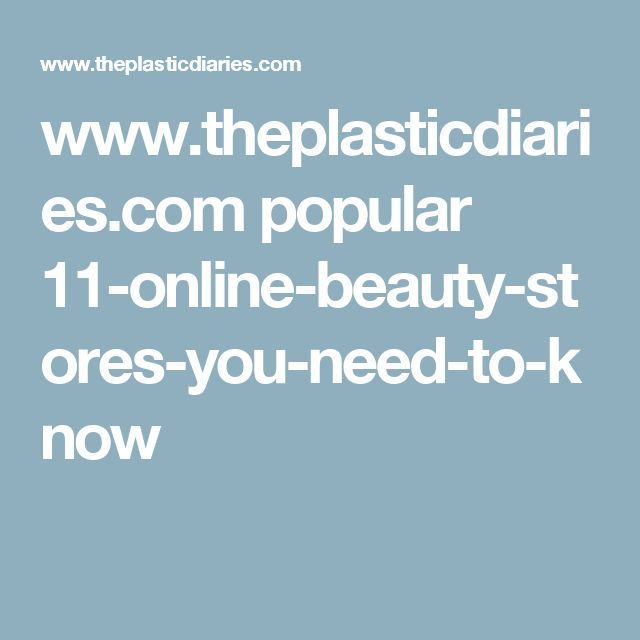 www.theplasticdiaries.com popular 11-online-beauty-stores-you-need-to-know