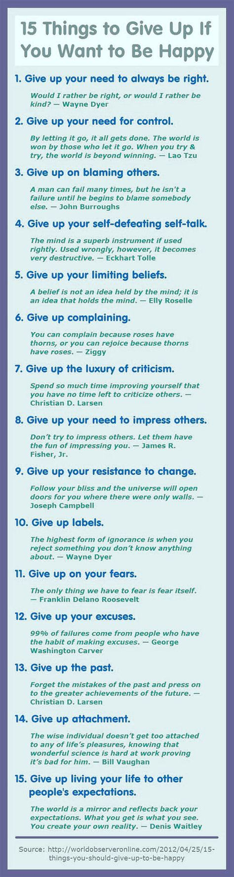 15 Things To Give Up If You Want To Be Happy happy life happiness positive emotions mental health confidence self improvement self help emotional health