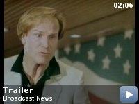 Broadcast News, Starring: William Hurt, Albert Brooks and Holly Hunter.
