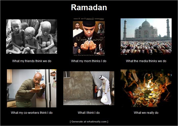 I made this one. Ramadan meme. Funny thoughts on how people view Muslims and the Islamic Holy Month of Ramadan. Month of Fasting. whatireally