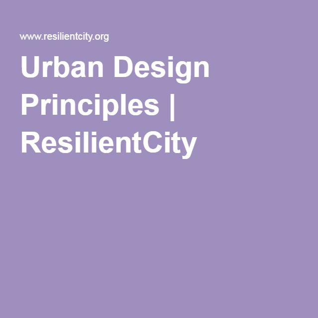 Urban Design Principles | ResilientCity