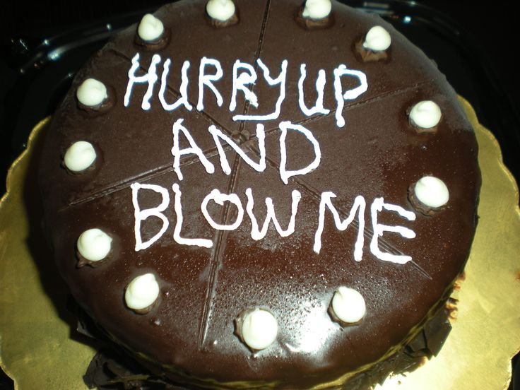 Funny birthday cake message | Foodie | Pinterest | Funny ...