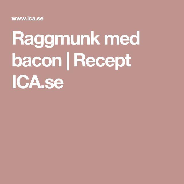 Raggmunk med bacon | Recept ICA.se