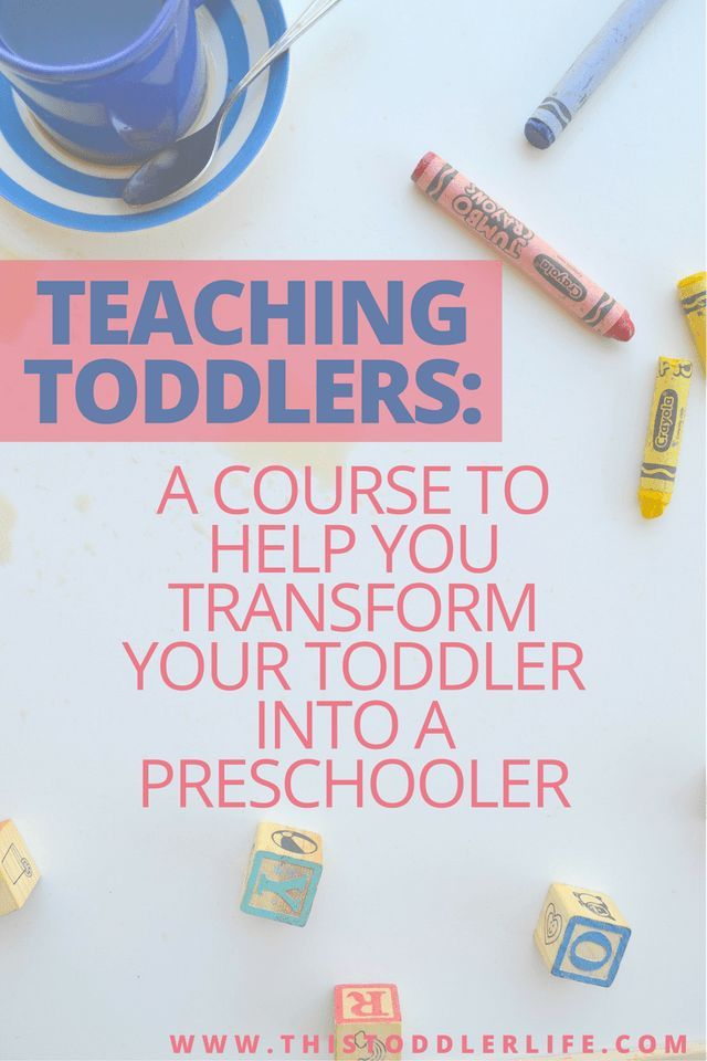 Teaching Toddlers is a course that will teach you how to transform your toddler into a preschooler.