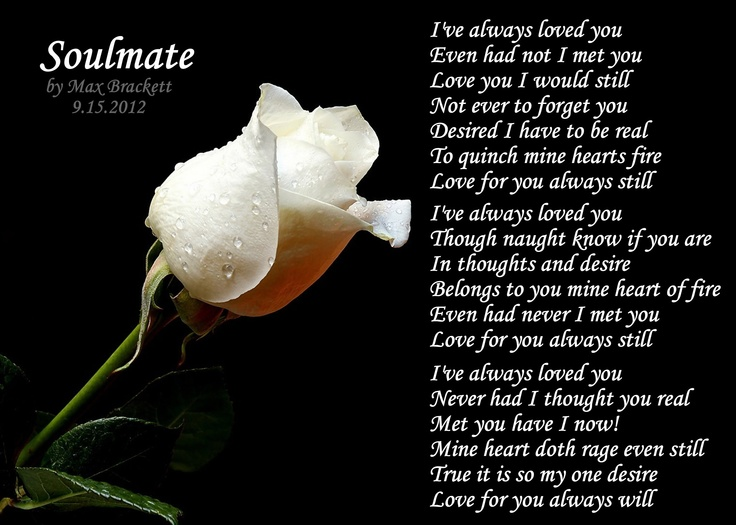 Soulmate - a poem I wrote. | poems | Pinterest | Poem and ...