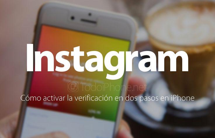 Instagram: Cómo activar la verificación en dos pasos en iPhone http://blgs.co/B44w72