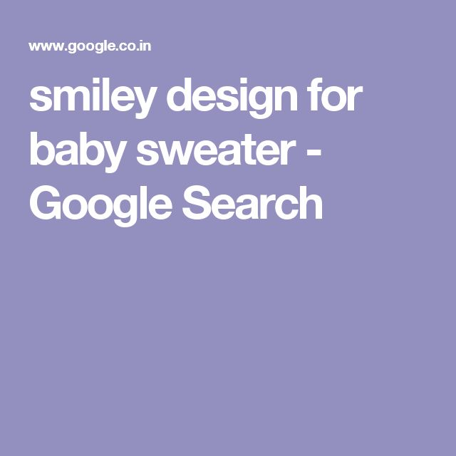 smiley design for baby sweater - Google Search