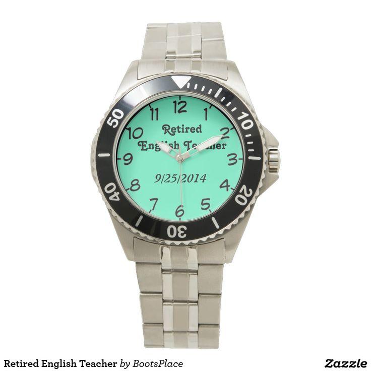 Retired English Teacher Wrist Watch