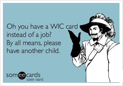my thoughts exactly: Work Hard, Amen, Agre, Ahead, Thoughts Exact, Find A Job, Baby Daddy, Affordable, Wic Card